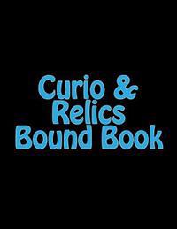 Curio & Relics Bound Book: Required by the Atf to Be Maintained by Holders of a Type 03 Ffl.