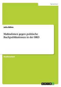 Manahmen Gegen Politische Buchpublikationen in Der Brd