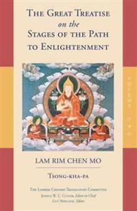 The Great Treatise On The Stages Of The Path To Enlightenment (Volume 2)e