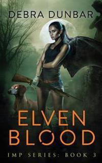 Elven Blood: Imp Book 3