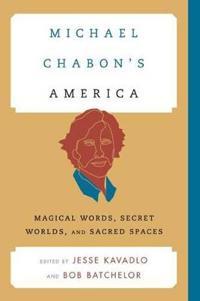 Michael Chabon's America
