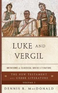 Luke and Vergil: Imitations of Classical Greek Literature