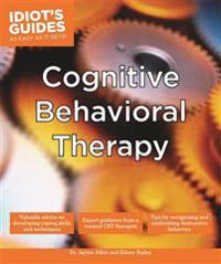 Idiot's Guides Cognitive Behavioral Therapy