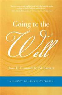 Going to the Well
