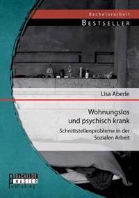 Wohnungslos Und Psychisch Krank