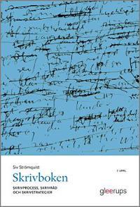 Skrivboken, 7 uppl : Skrivprocess, skrivråd och skrivstrategier