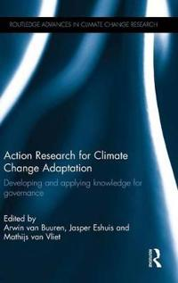 Action Research for Climate Change Adaptation: Developing and Applying Knowledge for Governance