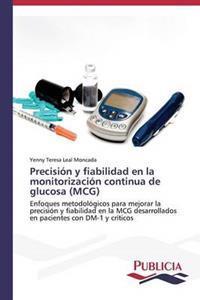 Precision y Fiabilidad En La Monitorizacion Continua de Glucosa (McG)