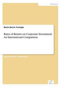 Rates of Return on Corporate Investment