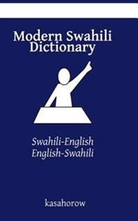 Modern Swahili Dictionary: Swahili-English, English-Swahili