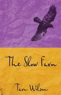 The Slow Farm