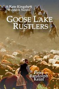 Goose Lake Rustlers