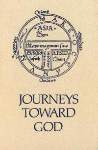 Journeys Toward God