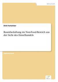 Raumbeduftung Im Non-Food-Bereich Aus Der Sicht Des Einzelhandels