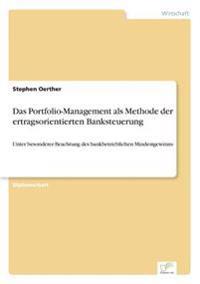 Das Portfolio-Management ALS Methode Der Ertragsorientierten Banksteuerung