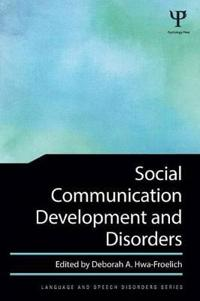 Social Communication Development and Disorders