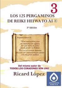Los 125 pergaminos de Reiki Heiwa to Ai (R)