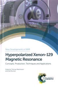 Hyperpolarized Xenon-129 Magnetic Resonance