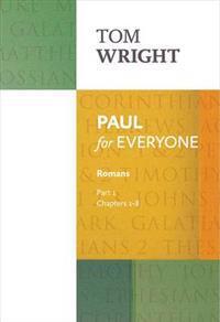 Paul for Everyone: Romans