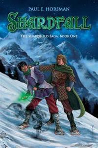 Shardfall: The Shardheld Saga