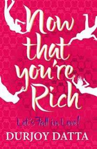 Now That You're Rich