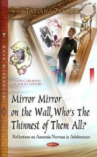 Mirror Mirror on the Wall, Who's the Thinnest of Them All?