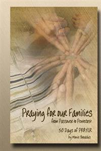 Praying for Our Families from Passover to Pentecost: 50 Days of Prayer