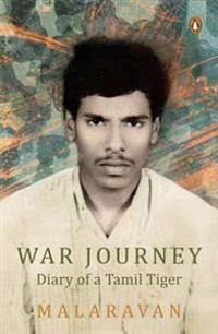 War journey by malarvan - diary of a tamil tiger