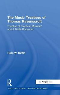 The Music Treatises of Thomas Ravenscroft
