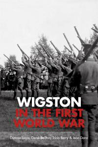 Wigston in the First World War