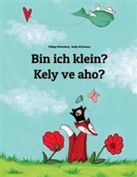 Bin Ich Klein? Kely Ve Aho?: Kinderbuch Deutsch-Madagassisch (Zweisprachig/Bilingual)