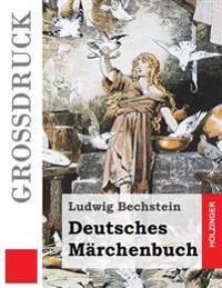 Deutsches Marchenbuch (Grossdruck)