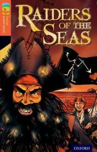 Oxford Reading Tree TreeTops Graphic Novels: Level 13: Raiders Of The Seas