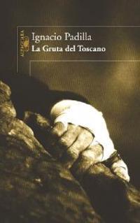 La Gruta del Toscano