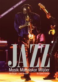 Jazz : Musik Människor Miljöer