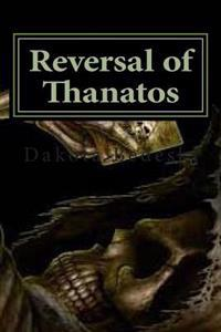 Reversal of Thanatos: You Just Can't Keep a Good Hero Down