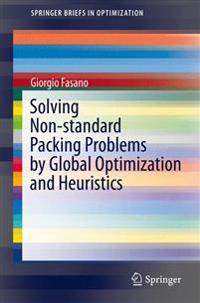 Solving Non-standard Packing Problems by Global Optimization and Heuristics