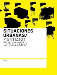 Situaciones Urbanas / Urban Situations