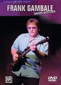 Frank Gambale -- Concert with Class: DVD