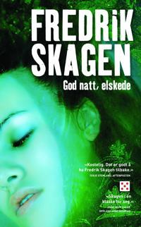 God natt, elskede - Fredrik Skagen pdf epub