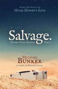 Dunes Over Danvar 2: Salvage.