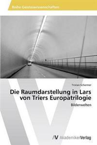 Die Raumdarstellung in Lars Von Triers Europatrilogie