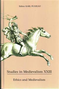 Ethics and Medievalism