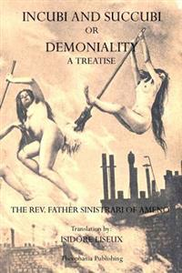 Incubi and Succubi: Or Demoniality