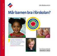 Mår barnen bra i förskolan?
