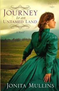Journey to an Untamed Land