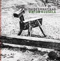 Taidegraafikko Viktor Kuusela