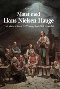 Møtet med Hans Nielsen Hauge - Egil Russøy pdf epub