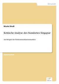 Kritische Analyse Des Standortes Singapur