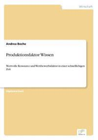 Produktionsfaktor Wissen